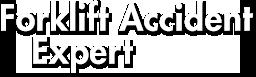 Forklift Accident Expert